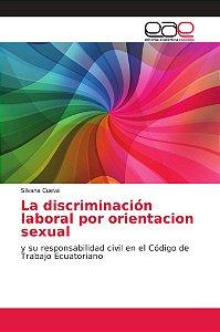 La discriminación laboral por orientacion sexual