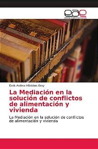 La Mediación en la solución de conflictos de alimentación y