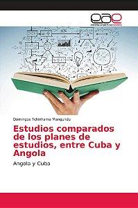 Estudios comparados de los planes de estudios, entre Cuba y