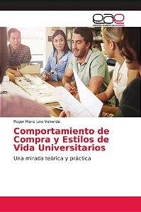 Comportamiento de Compra y Estilos de Vida Universitarios