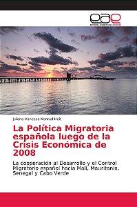 La Política Migratoria española luego de la Crisis Económica