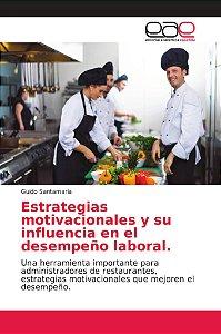 Estrategias motivacionales y su influencia en el desempeño l