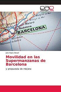 Movilidad en las Supermanzanas de Barcelona
