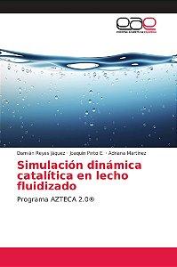 Simulación dinámica catalítica en lecho fluidizado