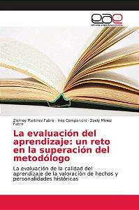La evaluación del aprendizaje: un reto en la superación del