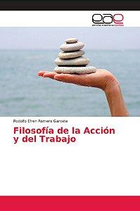 Filosofía de la Acción y del Trabajo