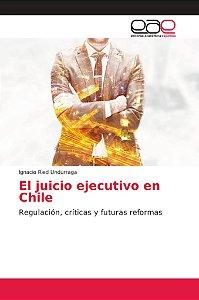 El juicio ejecutivo en Chile