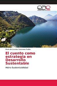 El cuento como estrategia en Desarrollo Sustentable