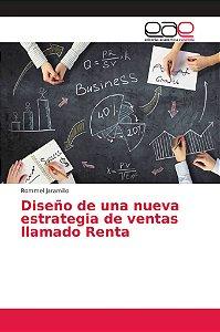 Diseño de una nueva estrategia de ventas llamado Renta