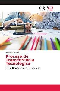 Proceso de Transferencia Tecnológica