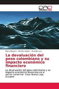 La devaluación del peso colombiano y su impacto económico fi