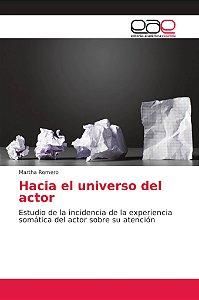 Hacia el universo del actor