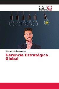 Gerencia Estratégica Global