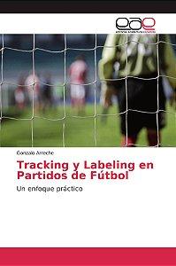 Tracking y Labeling en Partidos de Fútbol