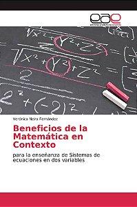 Beneficios de la Matemática en Contexto