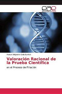 Valoración Racional de la Prueba Científica