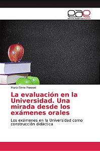 La evaluación en la Universidad. Una mirada desde los exámen