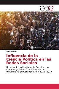 Influencia de la Ciencia Política en las Redes Sociales