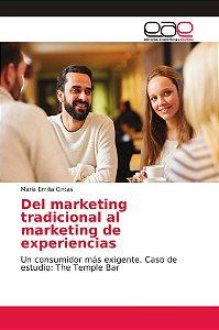 Del marketing tradicional al marketing de experiencias