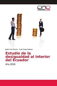 Estudio de la desigualdad al interior del Ecuador