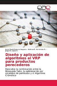 Diseño y aplicación de algoritmos al VRP para productos pere