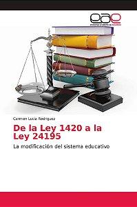 De la Ley 1420 a la Ley 24195