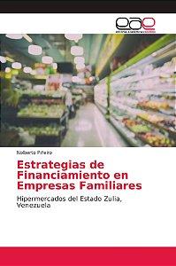 Estrategias de Financiamiento en Empresas Familiares