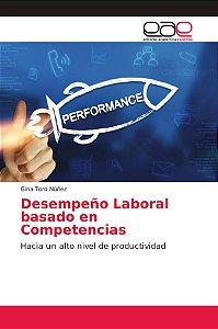 Desempeño Laboral basado en Competencias