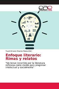 Enfoque literario: Rimas y relatos