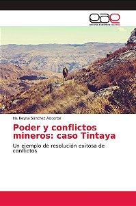 Poder y conflictos mineros: caso Tintaya