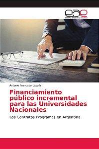 Financiamiento público incremental para las Universidades Na