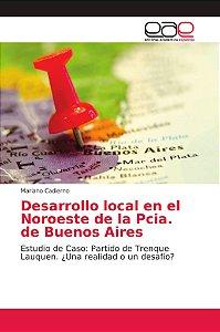 Desarrollo local en el Noroeste de la Pcia. de Buenos Aires
