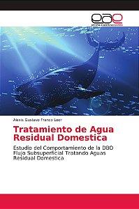 Tratamiento de Agua Residual Domestica