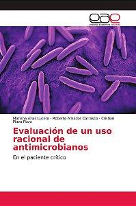Evaluación de un uso racional de antimicrobianos