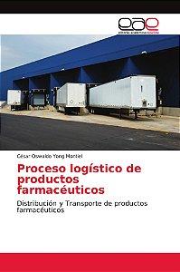 Proceso logístico de productos farmacéuticos