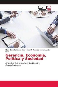 Gerencia, Economía, Política y Sociedad