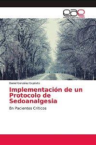 Implementación de un Protocolo de Sedoanalgesia