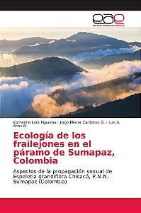 Ecología de los frailejones en el páramo de Sumapaz, Colombi