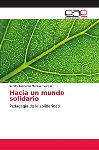 Hacia un mundo solidario