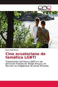 Cine ecuatoriano de temática LGBTI