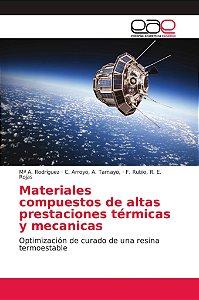 Materiales compuestos de altas prestaciones térmicas y mecan