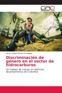Discriminación de género en el sector de hidrocarburos