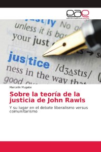 Sobre la teoría de la justicia de John Rawls
