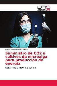 Suministro de CO2 a cultivos de microalga para producción de