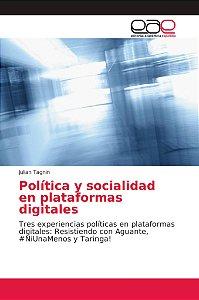 Política y socialidad en plataformas digitales