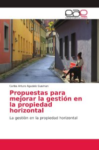 Propuestas para mejorar la gestión en la propiedad horizonta