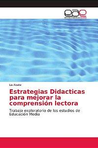 Estrategias Didacticas para mejorar la comprensión lectora