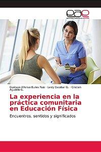 La experiencia en la práctica comunitaria en Educación Físic