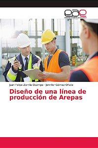 Diseño de una línea de producción de Arepas