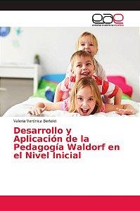 Desarrollo y Aplicación de la Pedagogía Waldorf en el Nivel
